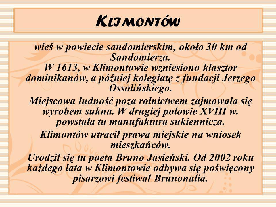 Klimontów utracił prawa miejskie na wniosek mieszkańców.