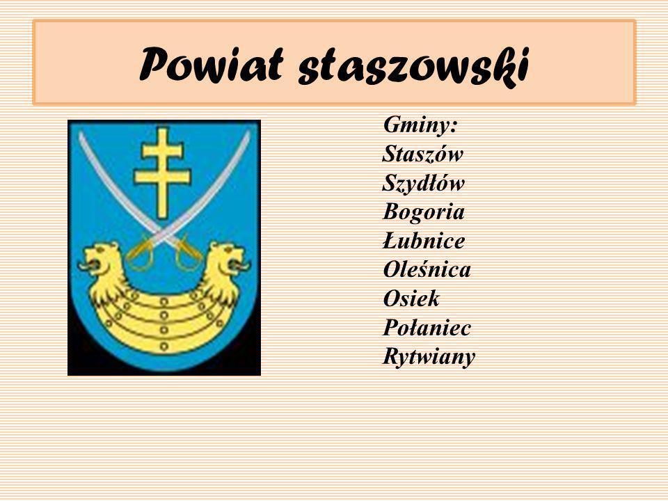 Powiat staszowski Gminy: Staszów Szydłów Bogoria Łubnice Oleśnica