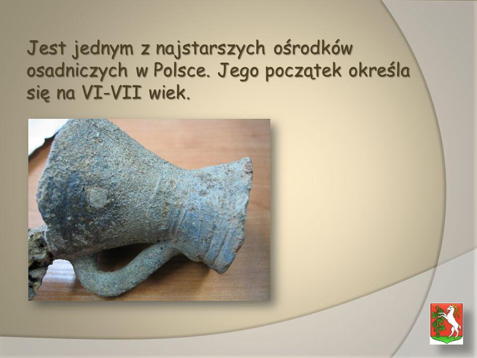 Jest jednym z najstarszych ośrodków osadniczych w Polsce