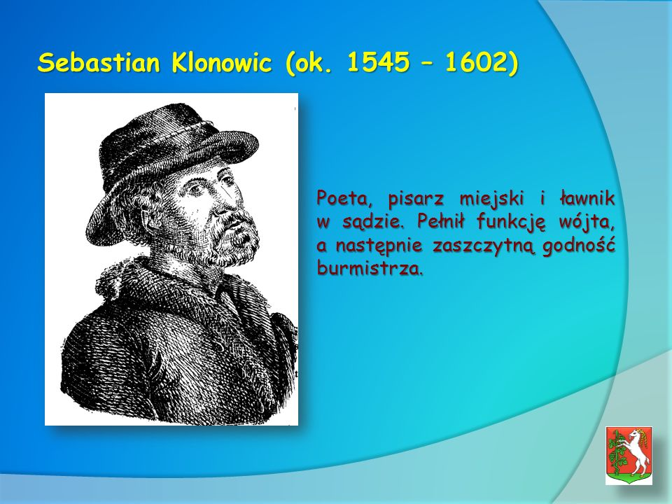 Sebastian Klonowic (ok. 1545 – 1602)