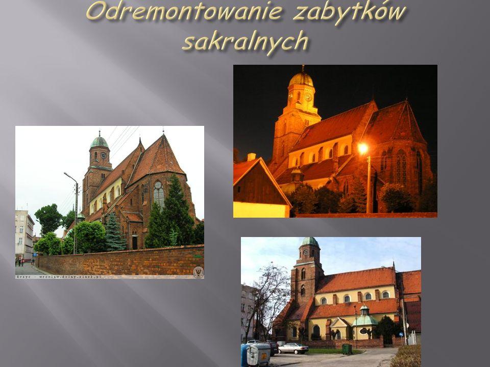 Odremontowanie zabytków sakralnych
