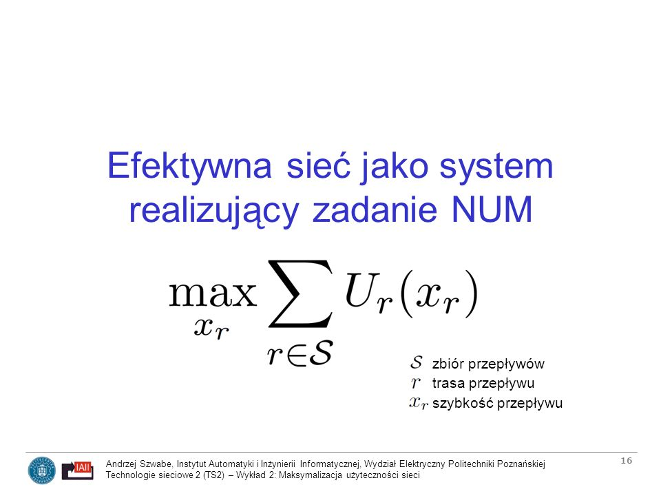 Efektywna sieć jako system realizujący zadanie NUM