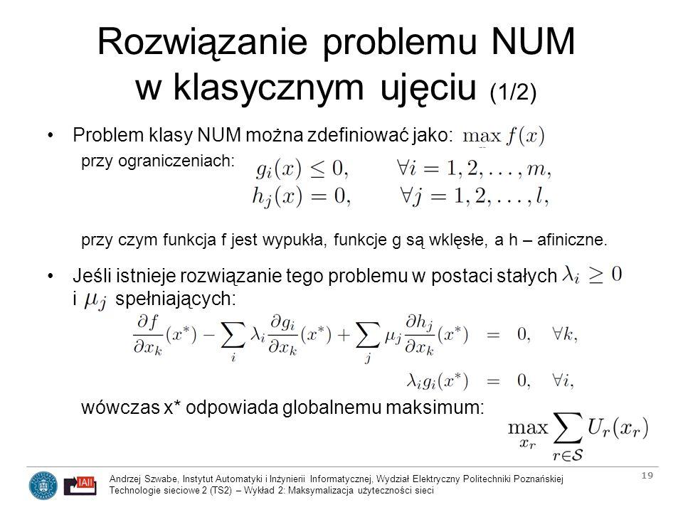 Rozwiązanie problemu NUM w klasycznym ujęciu (1/2)