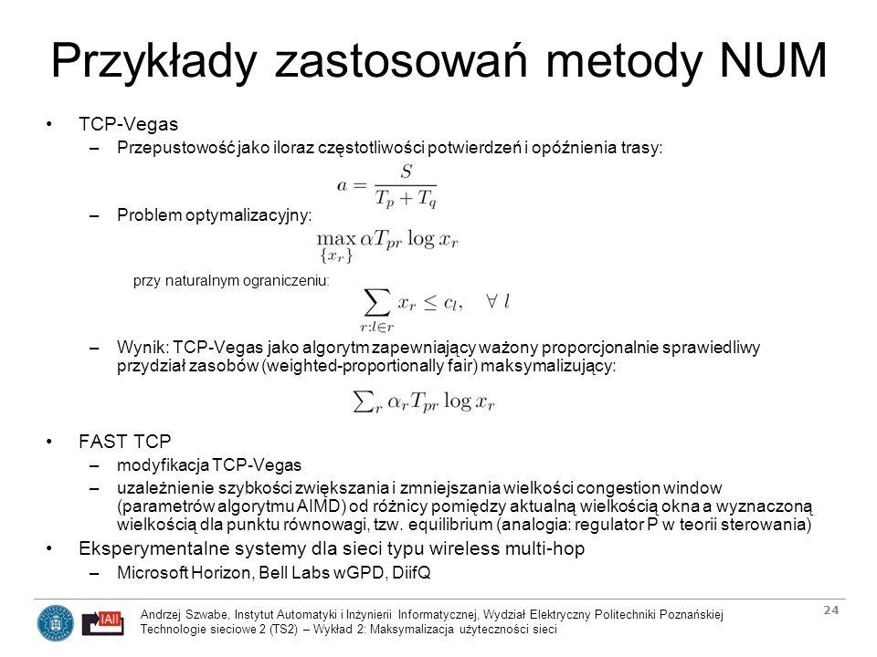 Przykłady zastosowań metody NUM
