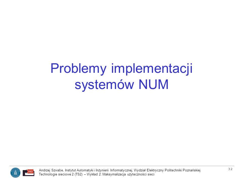 Problemy implementacji systemów NUM