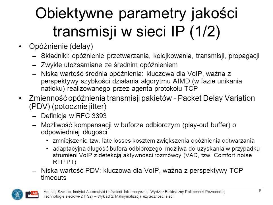 Obiektywne parametry jakości transmisji w sieci IP (1/2)