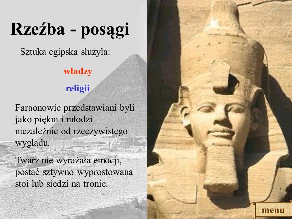 Rzeźba - posągi Sztuka egipska służyła: władzy religii