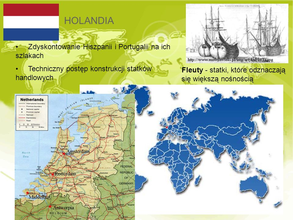 HOLANDIA Zdyskontowanie Hiszpanii i Portugalii na ich szlakach