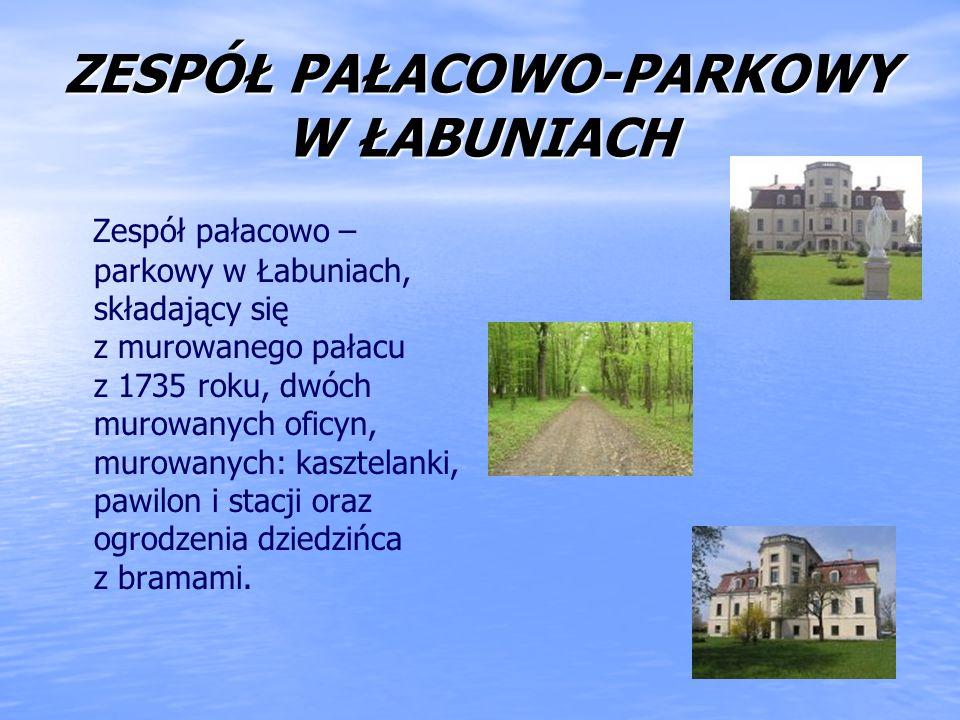 ZESPÓŁ PAŁACOWO-PARKOWY W ŁABUNIACH