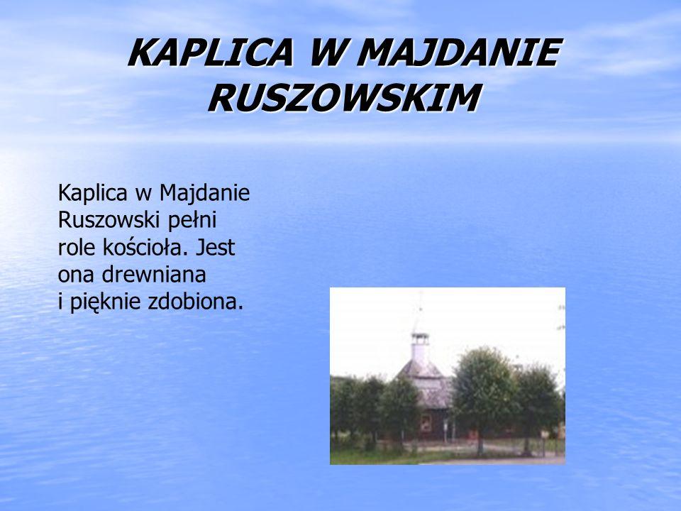 KAPLICA W MAJDANIE RUSZOWSKIM