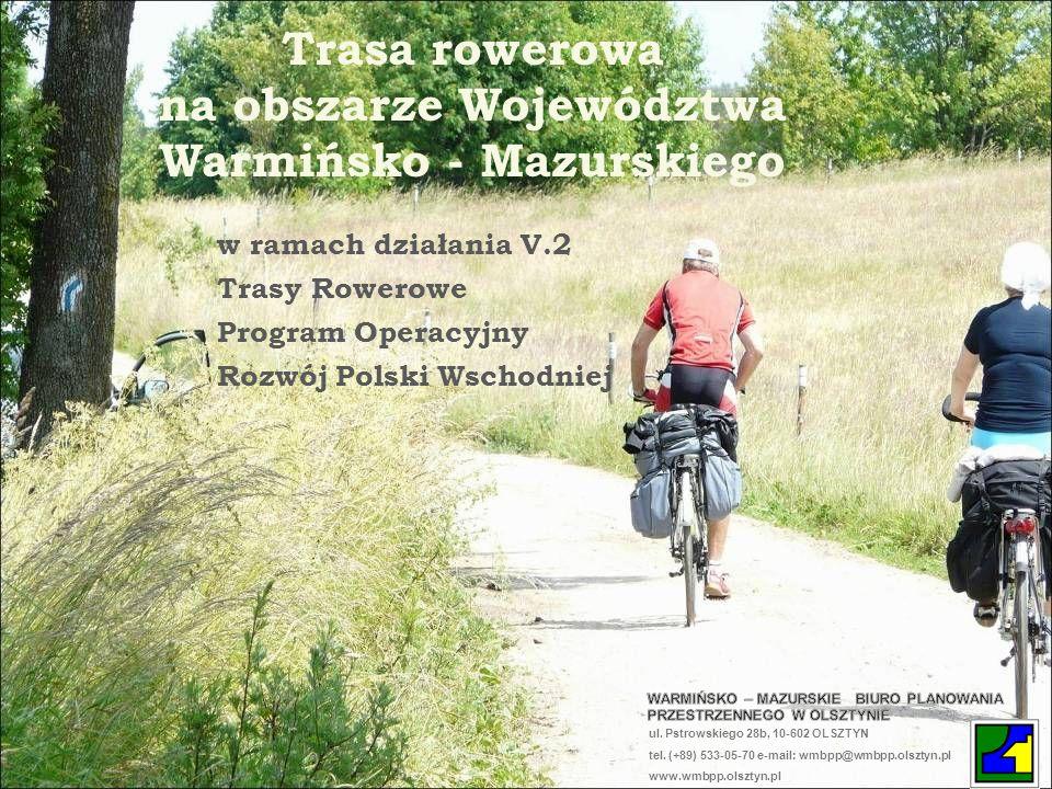 Trasa rowerowa na obszarze Województwa Warmińsko - Mazurskiego
