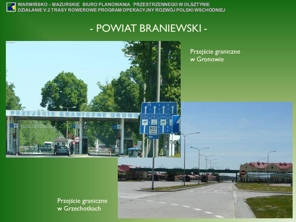 - POWIAT BRANIEWSKI - Przejście graniczne w Gronowie