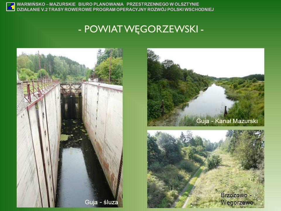 - POWIAT WĘGORZEWSKI - Guja - Kanał Mazurski Brzozowo - Węgorzewo