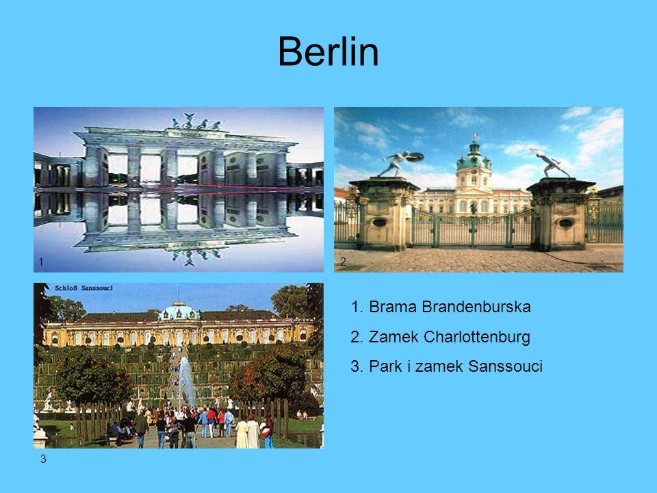 Berlin 1. Brama Brandenburska 2. Zamek Charlottenburg