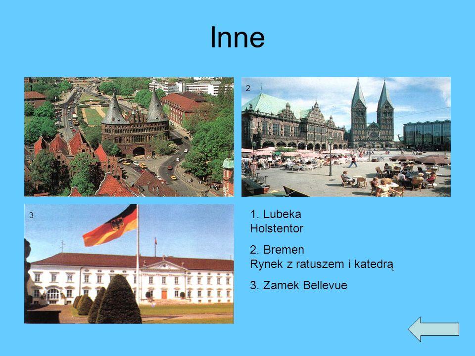 Inne 1. Lubeka Holstentor 2. Bremen Rynek z ratuszem i katedrą