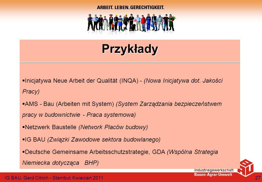 Przykłady Inicjatywa Neue Arbeit der Qualität (INQA) - (Nowa Inicjatywa dot. Jakości Pracy)
