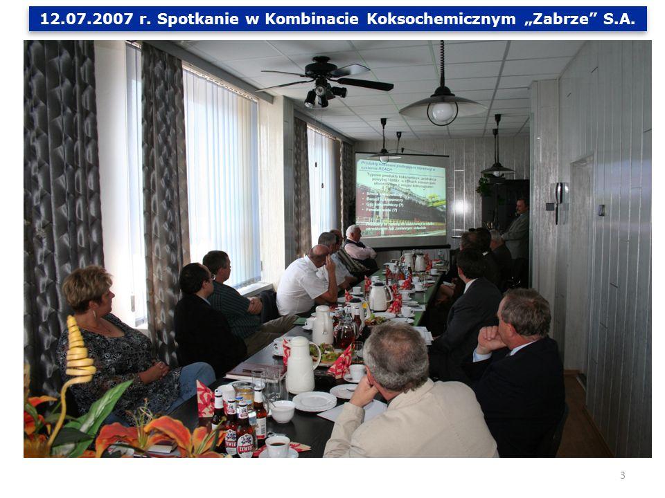 """12.07.2007 r. Spotkanie w Kombinacie Koksochemicznym """"Zabrze S.A."""