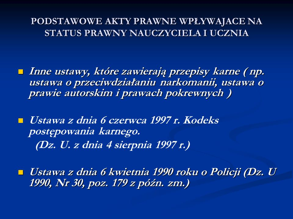 Ustawa z dnia 6 czerwca 1997 r. Kodeks postępowania karnego.