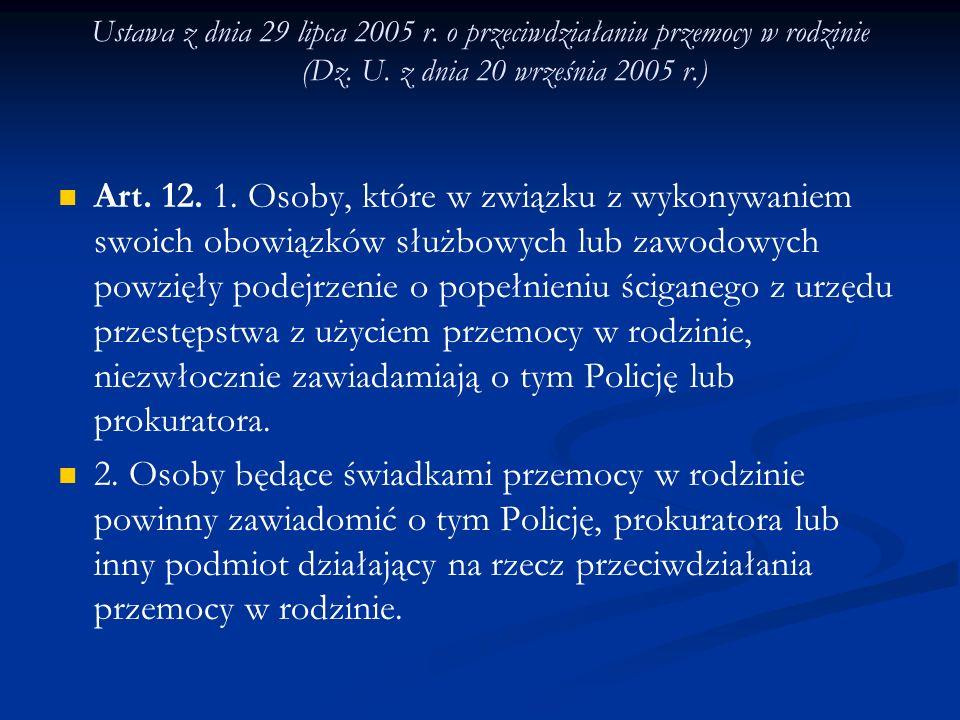 Ustawa z dnia 29 lipca 2005 r. o przeciwdziałaniu przemocy w rodzinie (Dz. U. z dnia 20 września 2005 r.)