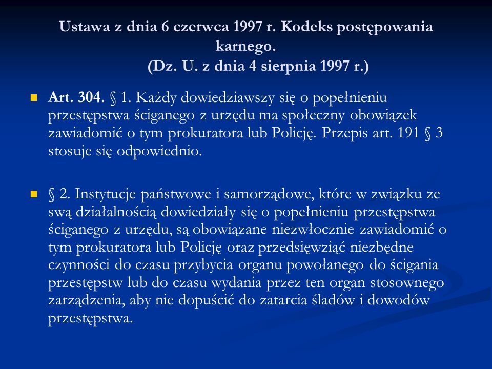 Ustawa z dnia 6 czerwca 1997 r. Kodeks postępowania karnego. (Dz. U
