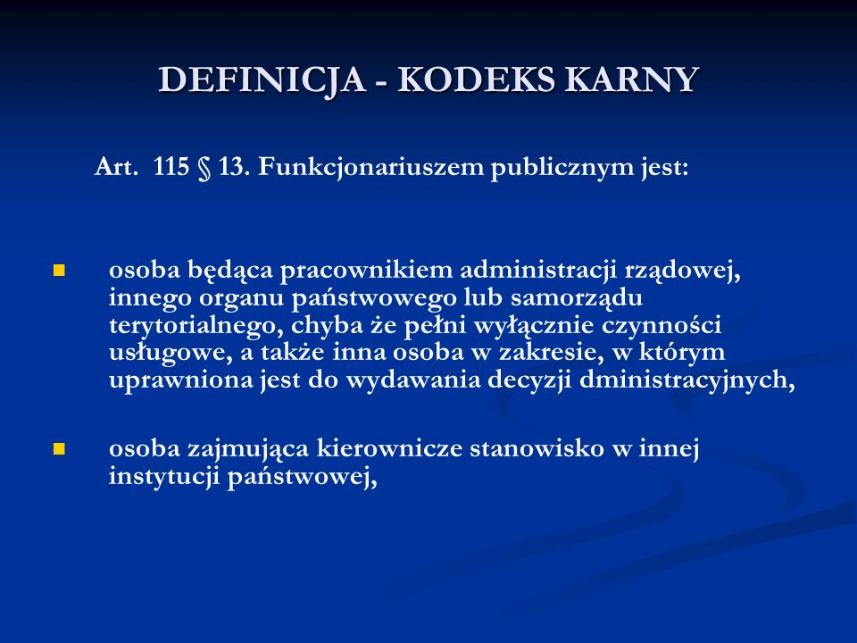 DEFINICJA - KODEKS KARNY