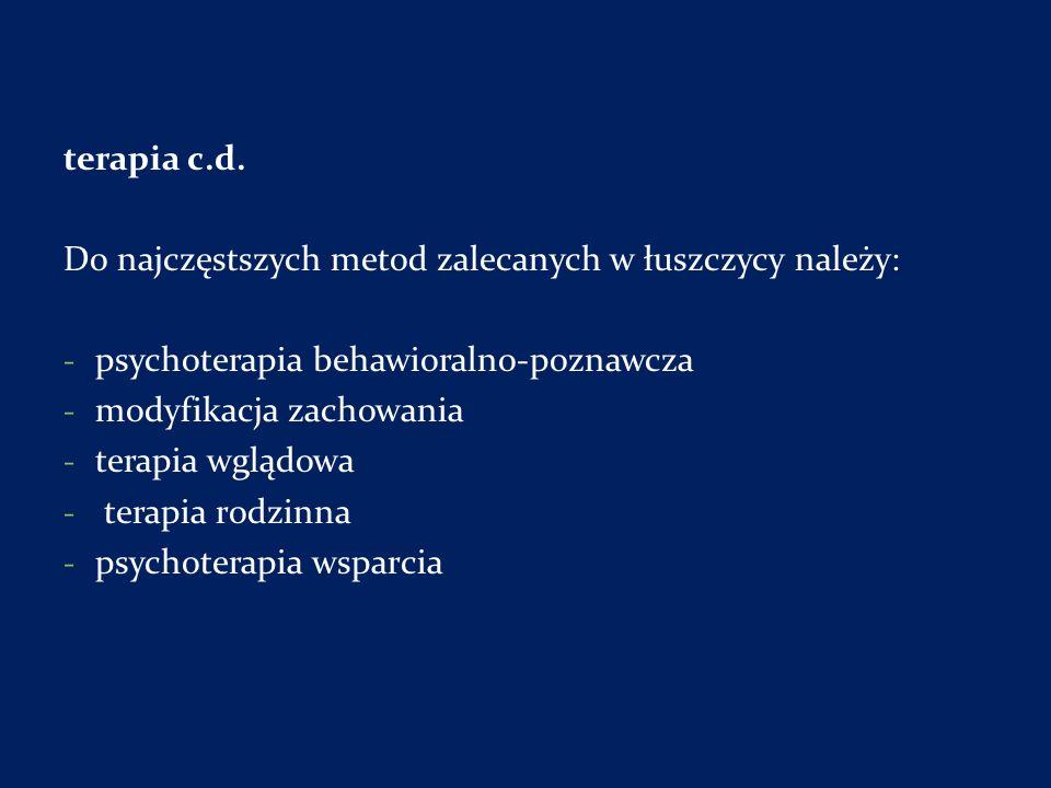 terapia c.d. Do najczęstszych metod zalecanych w łuszczycy należy: psychoterapia behawioralno-poznawcza.