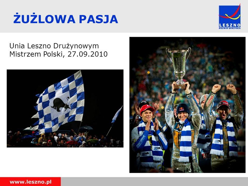ŻUŻLOWA PASJA Unia Leszno Drużynowym Mistrzem Polski, 27.09.2010 8