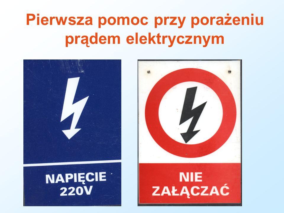 Pierwsza pomoc przy porażeniu prądem elektrycznym