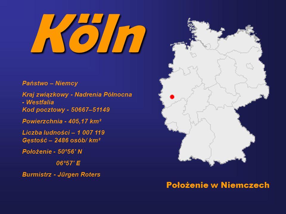 Köln Położenie w Niemczech Państwo – Niemcy