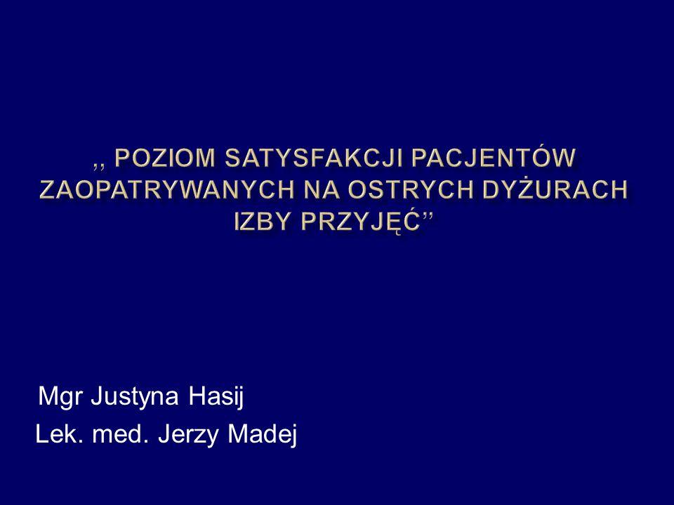 Mgr Justyna Hasij Lek. med. Jerzy Madej