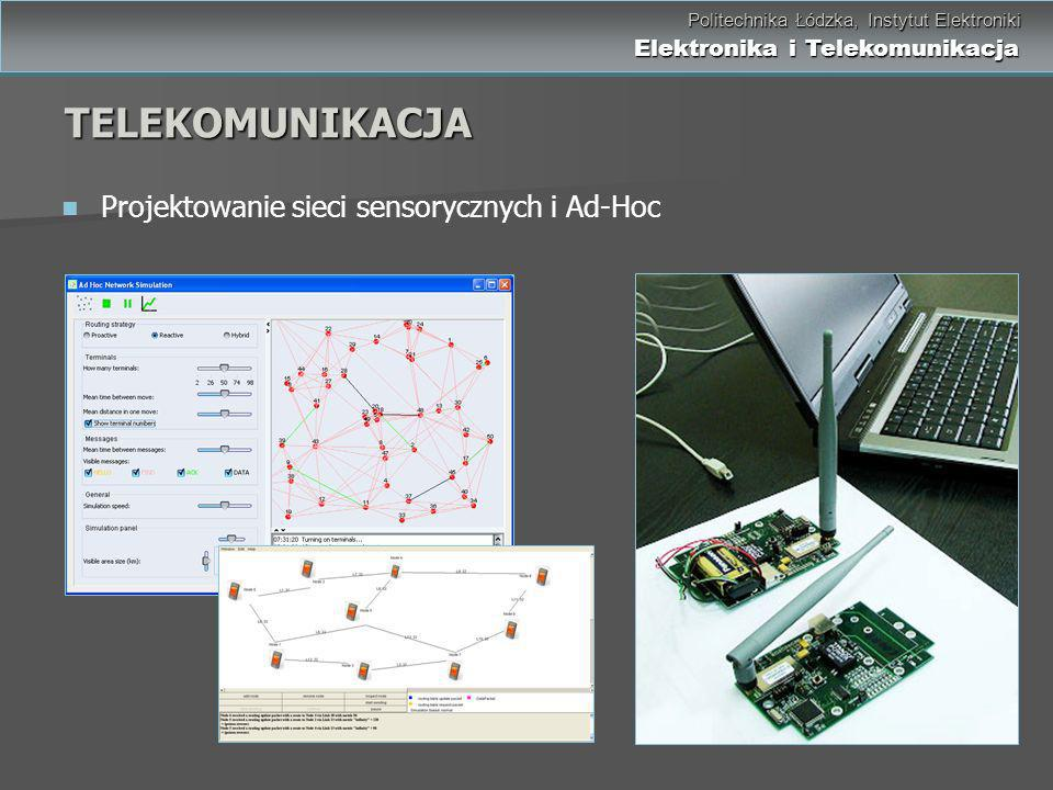 TELEKOMUNIKACJA Projektowanie sieci sensorycznych i Ad-Hoc