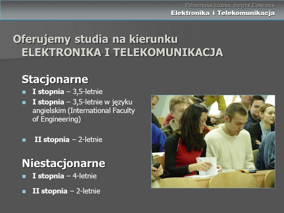 Oferujemy studia na kierunku ELEKTRONIKA I TELEKOMUNIKACJA