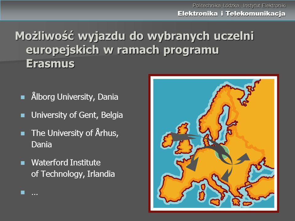 Możliwość wyjazdu do wybranych uczelni europejskich w ramach programu Erasmus
