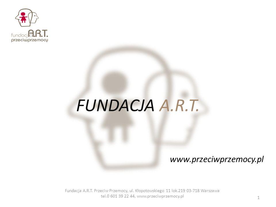 FUNDACJA A.R.T. www.przeciwprzemocy.pl