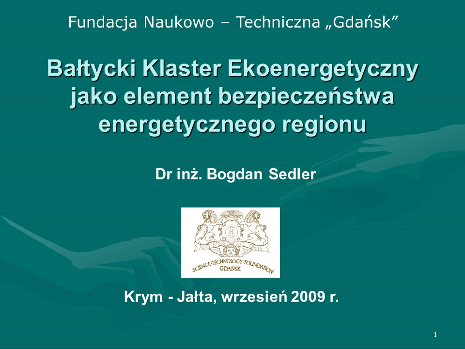 """Fundacja Naukowo – Techniczna """"Gdańsk"""