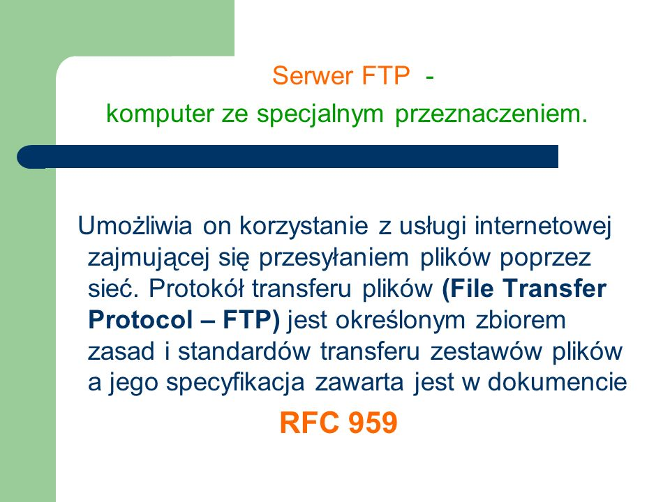 Serwer FTP - komputer ze specjalnym przeznaczeniem