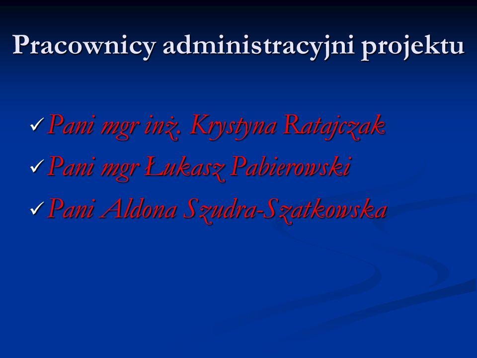 Pracownicy administracyjni projektu