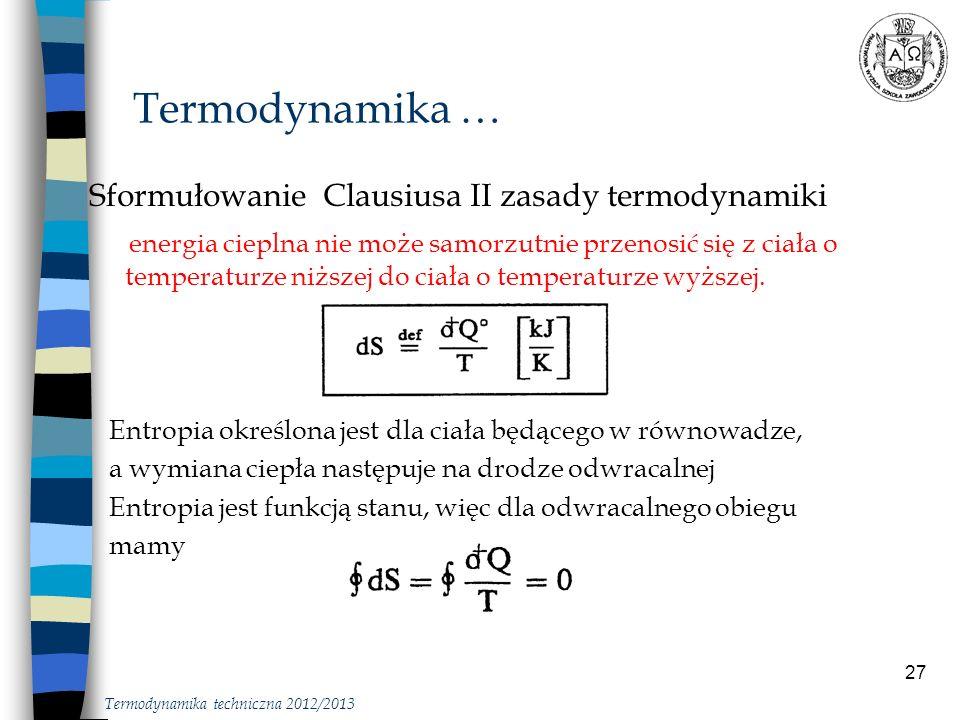 Termodynamika … Sformułowanie Clausiusa II zasady termodynamiki