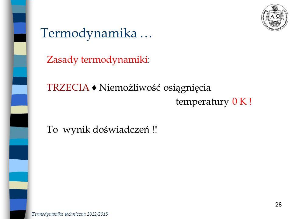 Termodynamika … Zasady termodynamiki:
