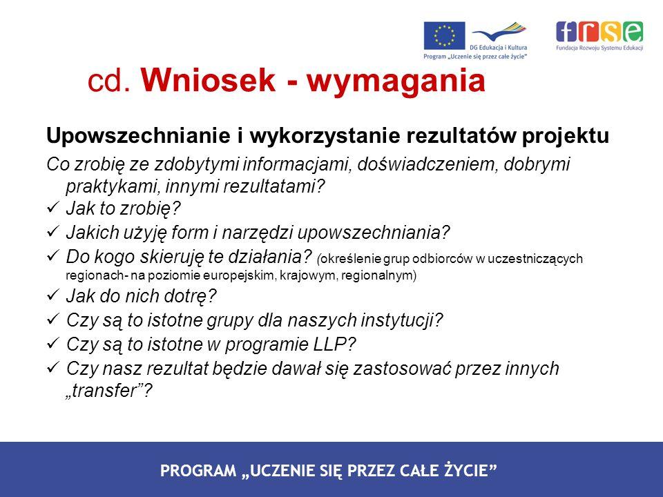 cd. Wniosek - wymagania Upowszechnianie i wykorzystanie rezultatów projektu.