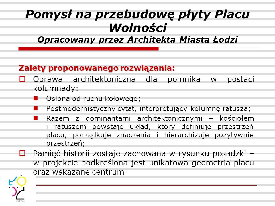 Pomysł na przebudowę płyty Placu Wolności Opracowany przez Architekta Miasta Łodzi