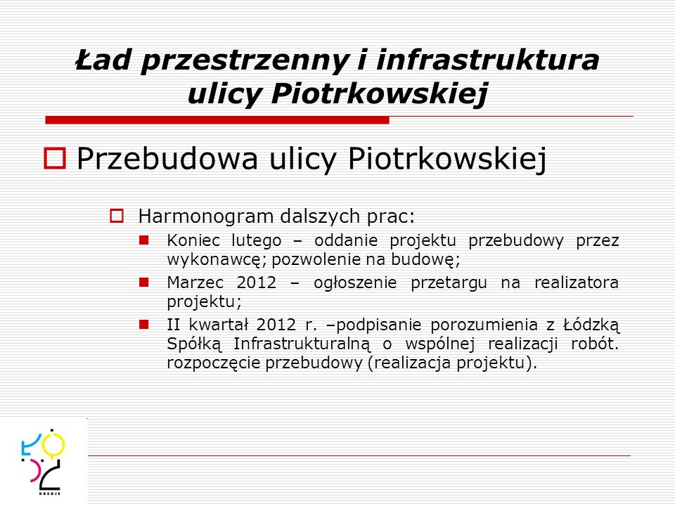 Ład przestrzenny i infrastruktura ulicy Piotrkowskiej