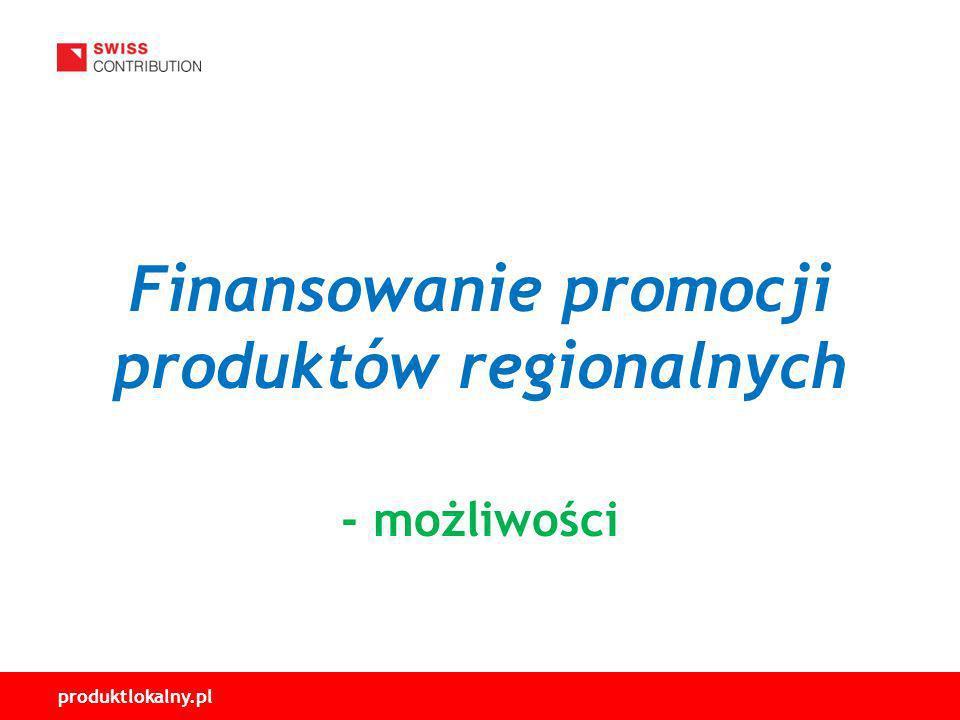 Finansowanie promocji produktów regionalnych - możliwości