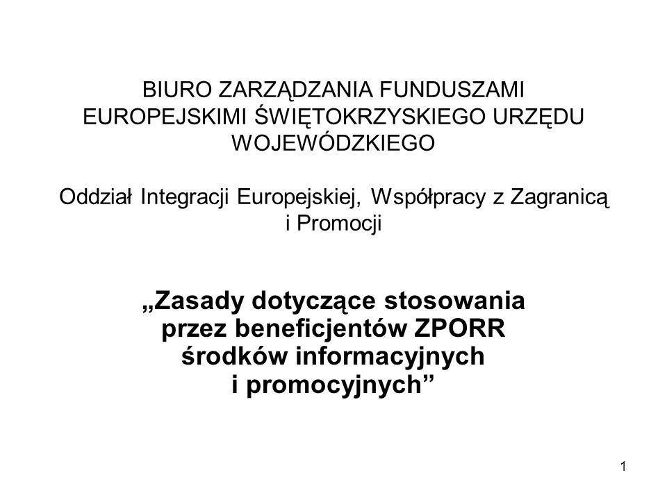 BIURO ZARZĄDZANIA FUNDUSZAMI EUROPEJSKIMI ŚWIĘTOKRZYSKIEGO URZĘDU WOJEWÓDZKIEGO Oddział Integracji Europejskiej, Współpracy z Zagranicą i Promocji