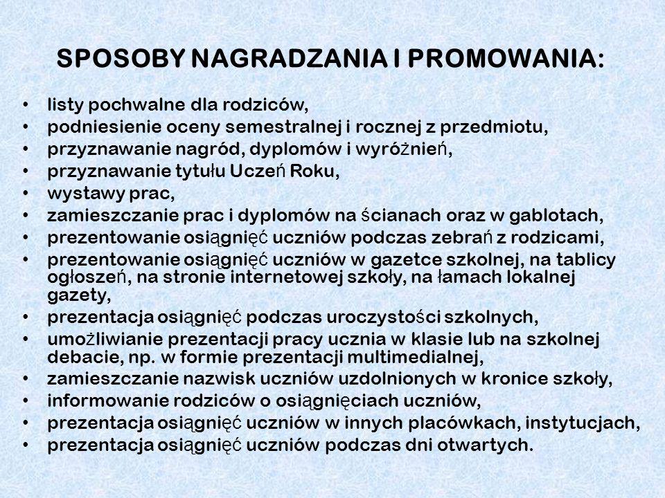 SPOSOBY NAGRADZANIA I PROMOWANIA: