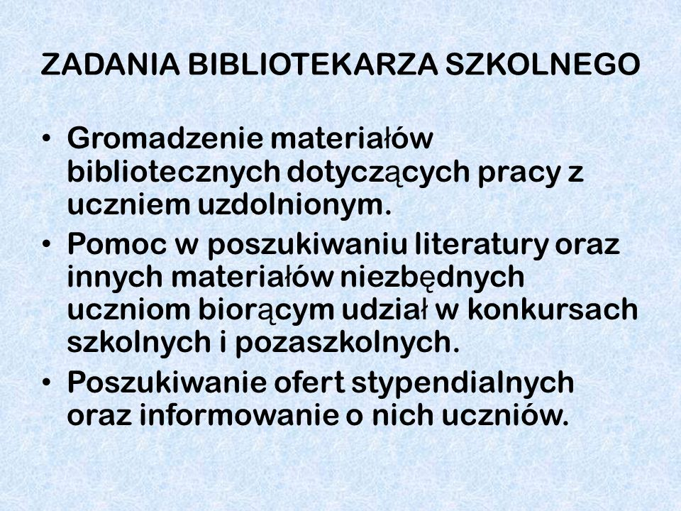 ZADANIA BIBLIOTEKARZA SZKOLNEGO