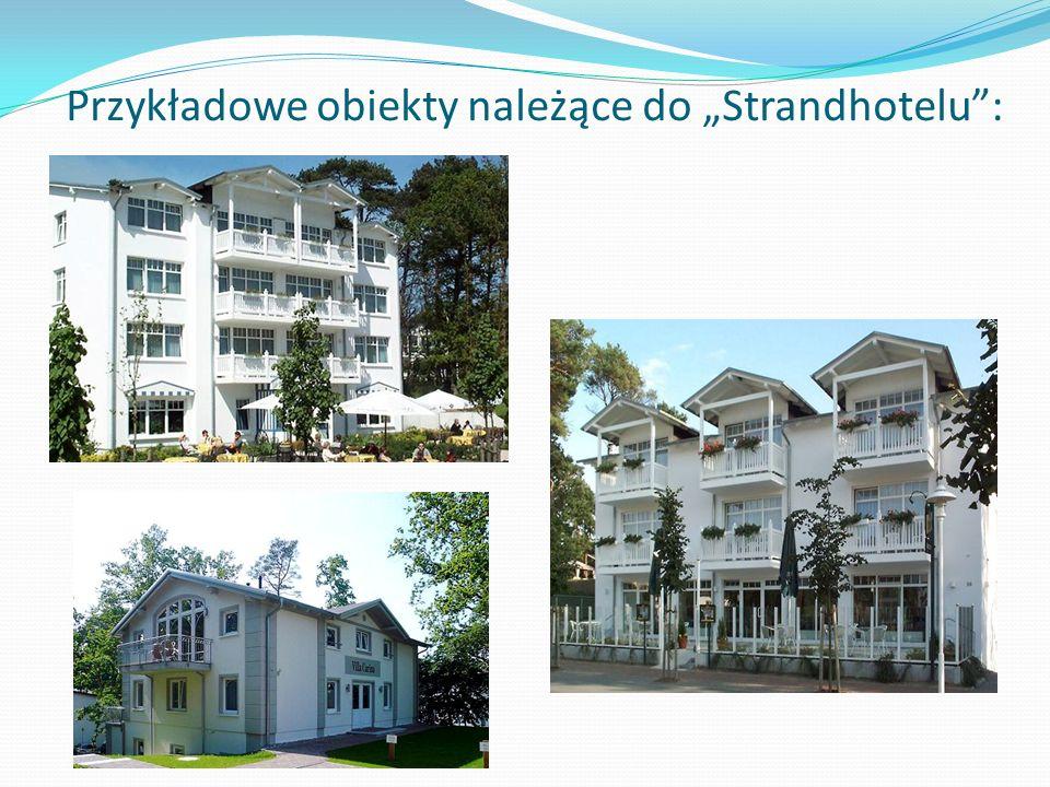 """Przykładowe obiekty należące do """"Strandhotelu :"""