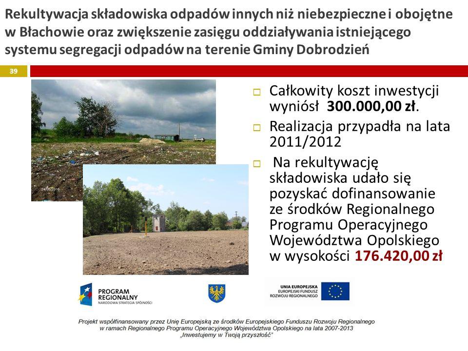 Całkowity koszt inwestycji wyniósł 300.000,00 zł.