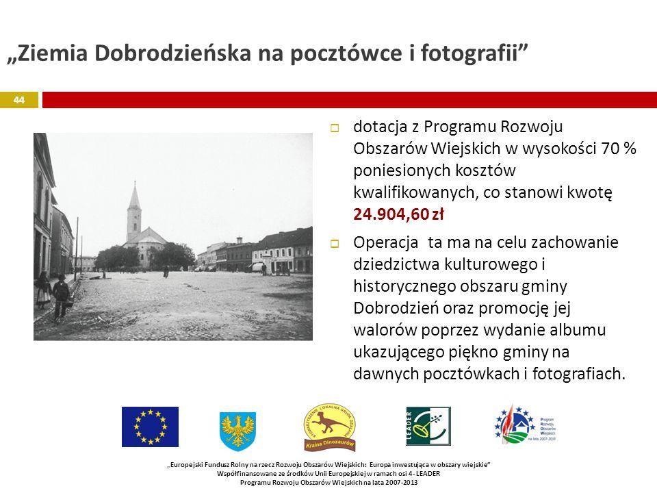 """""""Ziemia Dobrodzieńska na pocztówce i fotografii"""