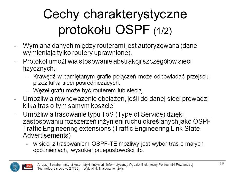Cechy charakterystyczne protokołu OSPF (1/2)